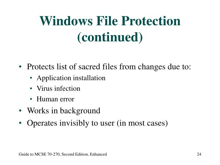 Windows File Protection (continued)