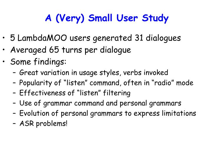 A (Very) Small User Study