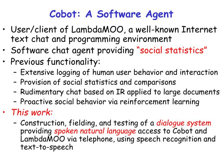 Cobot: A Software Agent