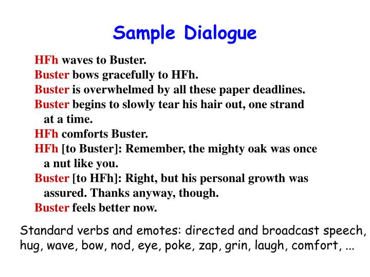 Sample Dialogue