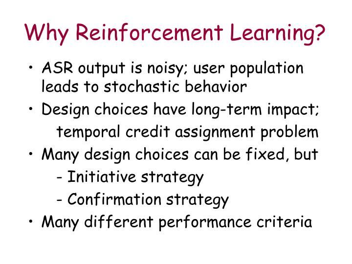 Why Reinforcement Learning?