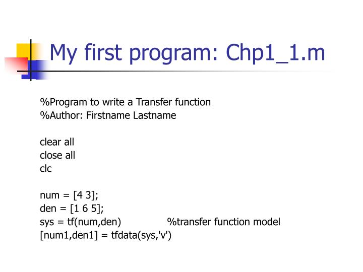 My first program: Chp1_1.m