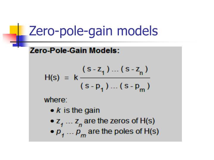 Zero-pole-gain models