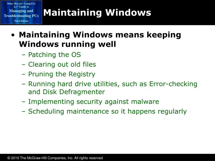 Maintaining Windows