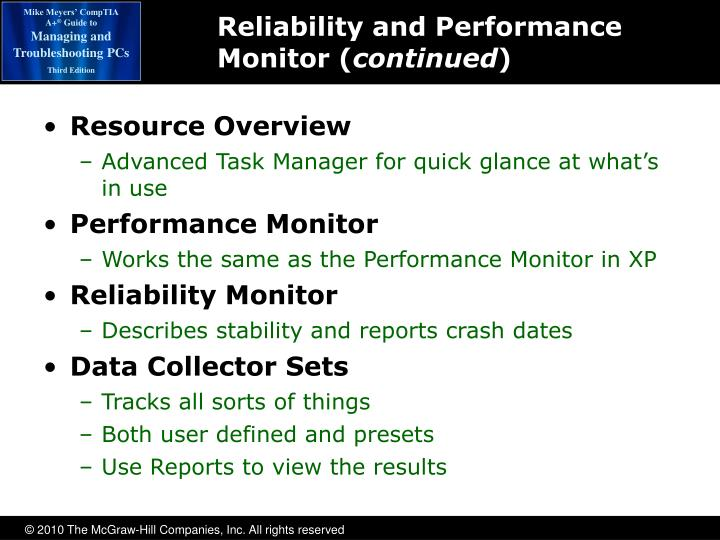 Reliability and Performance Monitor (