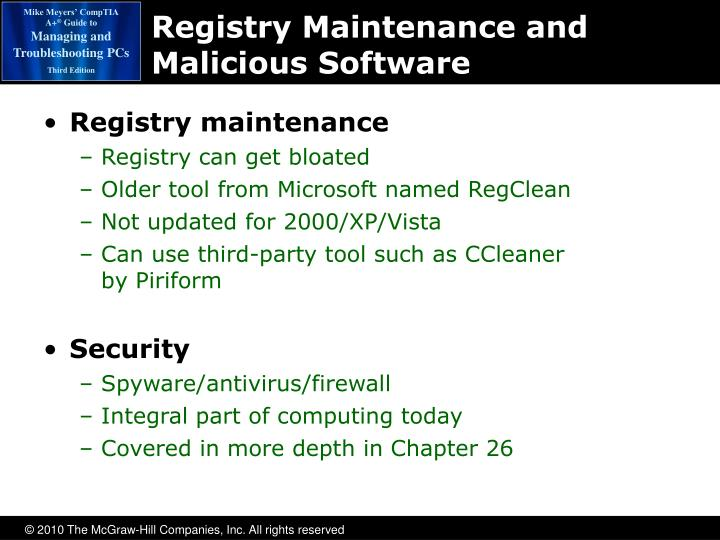Registry Maintenance and Malicious Software
