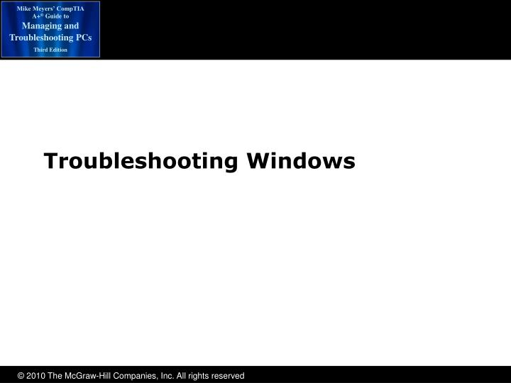 Troubleshooting Windows