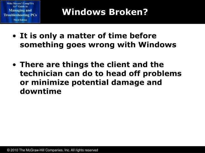 Windows Broken?