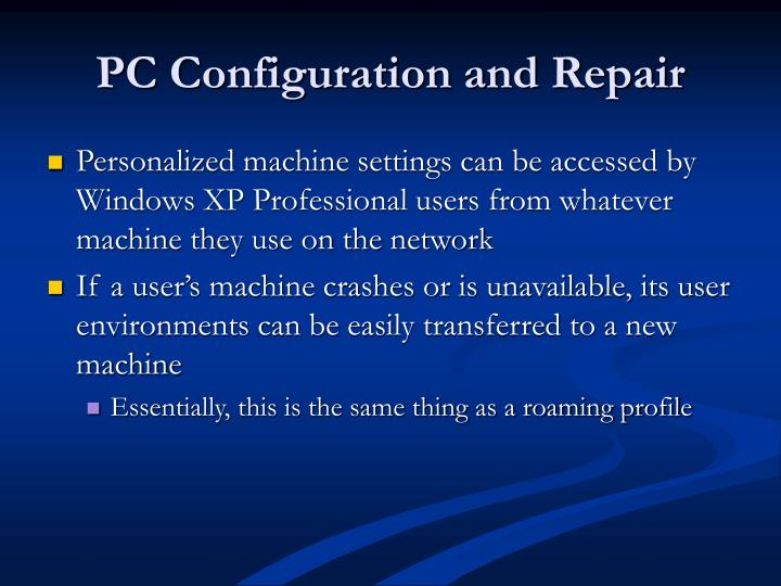 PC Configuration and Repair