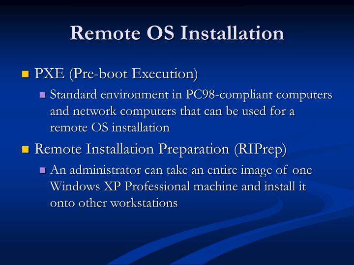 Remote OS Installation