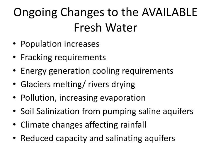 Ongoing Changes to the AVAILABLE Fresh Water