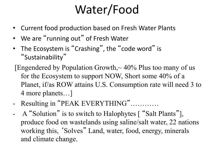 Water/Food