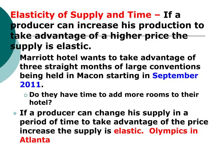 Elasticity of Supply and Time –