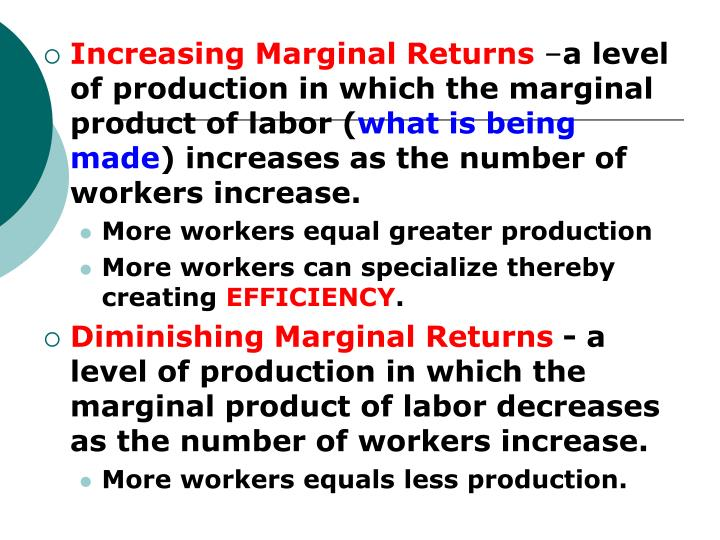 Increasing Marginal Returns