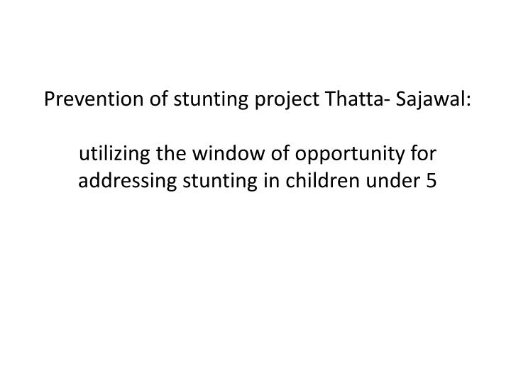 Prevention of stunting project Thatta-