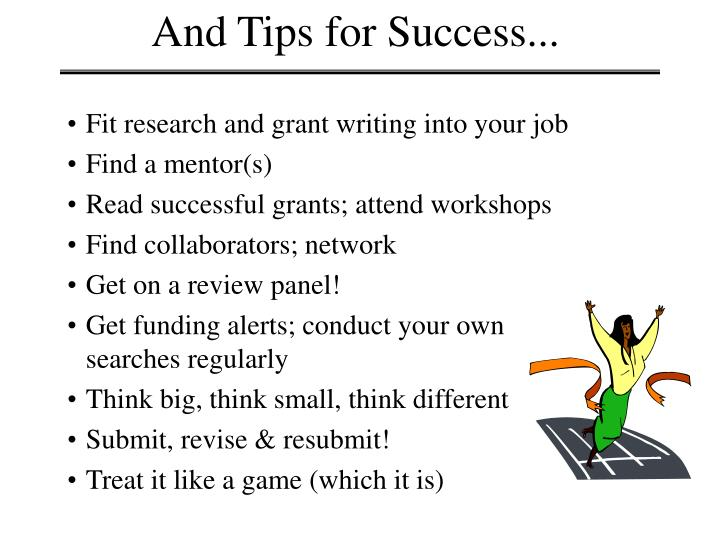 And Tips for Success...