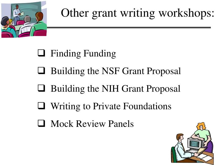 Other grant writing workshops: