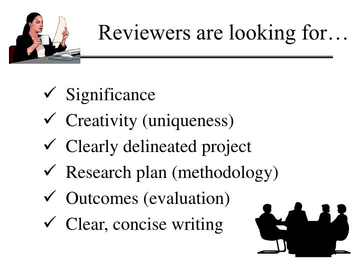 Reviewers are looking for…