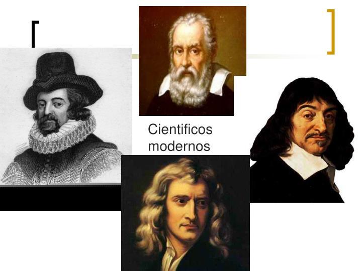 Cientificos modernos