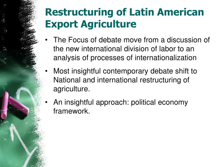 Restructuring of Latin American Export Agriculture