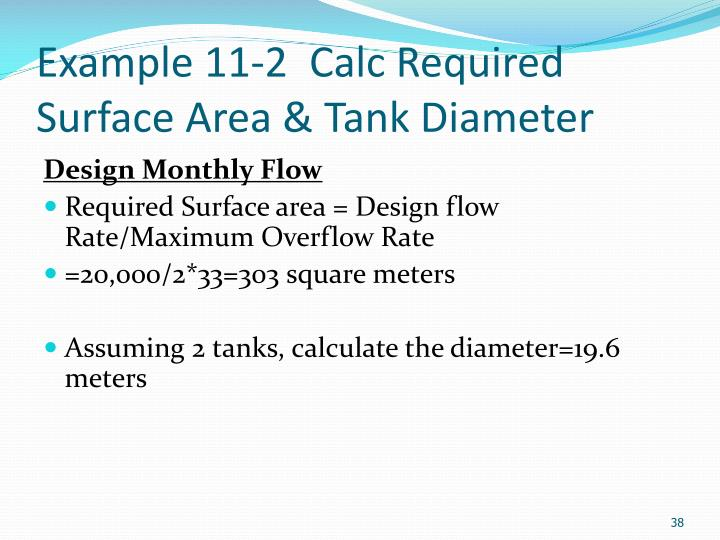 Example 11-2  Calc Required Surface Area & Tank Diameter