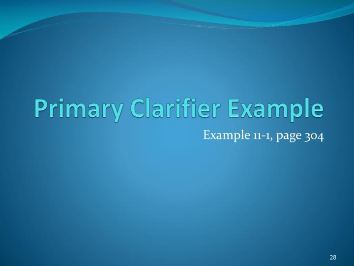 Primary Clarifier Example