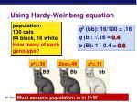 using hardy weinberg equation