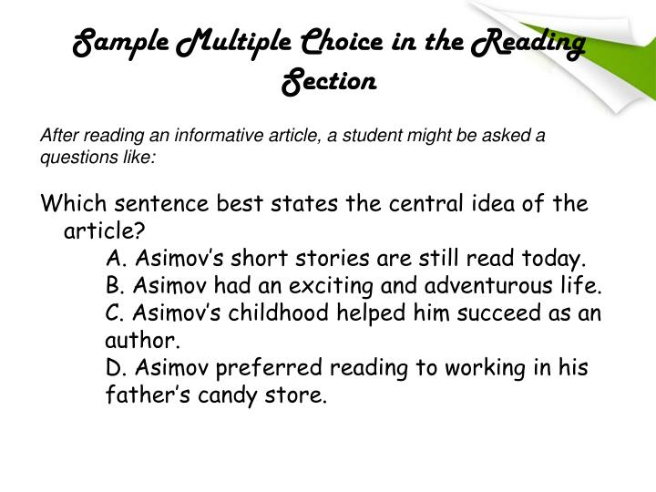 Sample Multiple Choice in the Reading Section