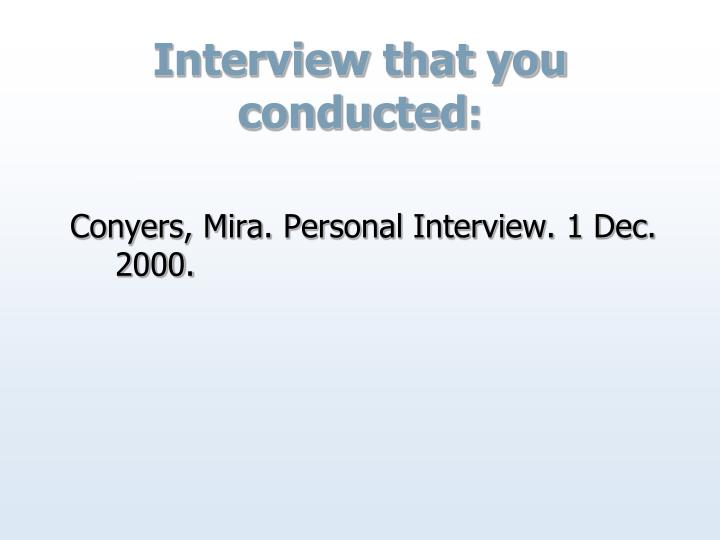 Interview that you conducted