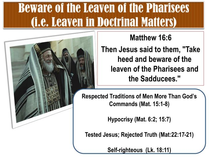 Beware of the Leaven of the Pharisees