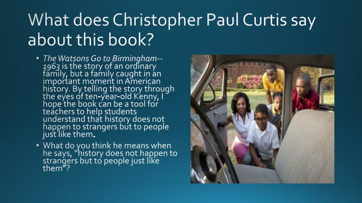 What does Christopher Paul Curtis say about this book?