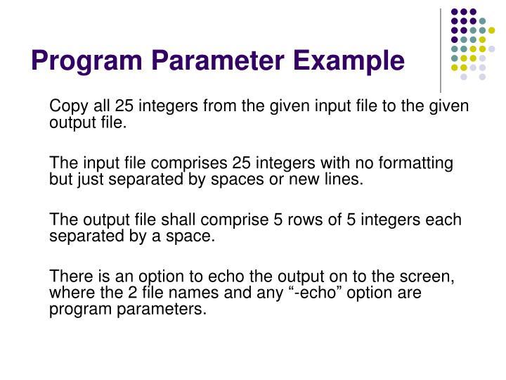 Program Parameter Example