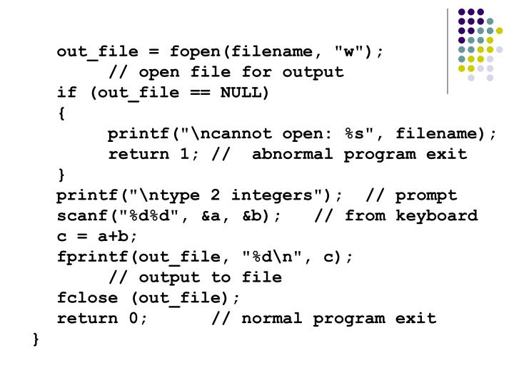 "out_file = fopen(filename, ""w"");"