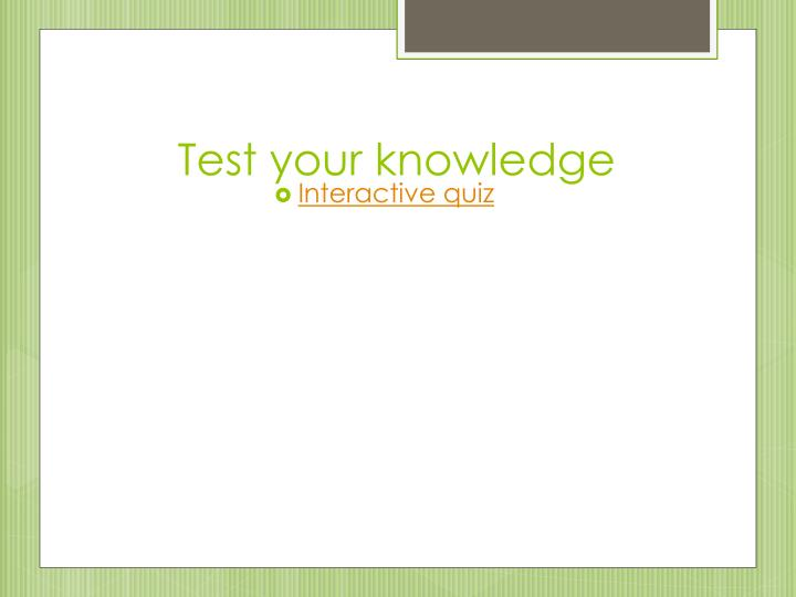 Test your