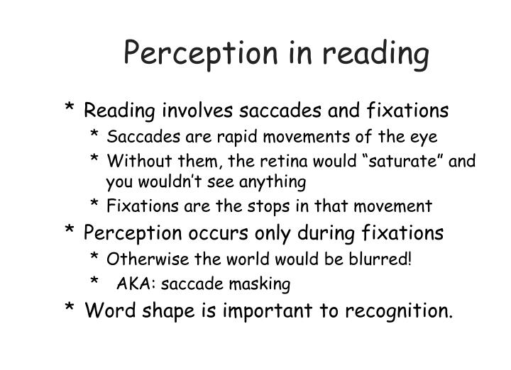 Perception in reading