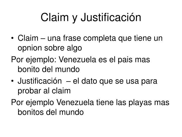 Claim y Justificación