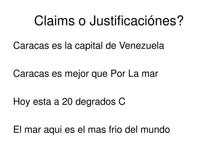 Claims o Justificaciónes?
