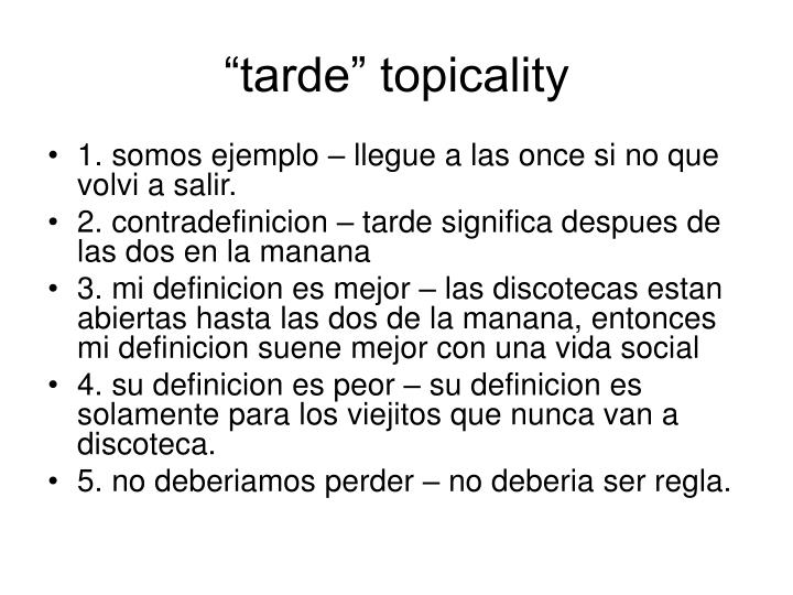 """tarde"" topicality"