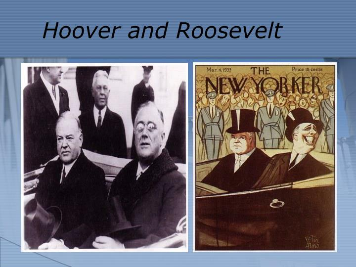Hoover and Roosevelt