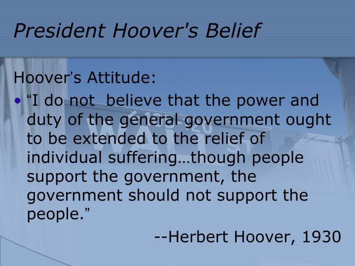President Hoover's Belief