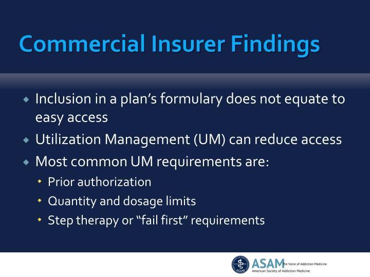 Commercial Insurer Findings