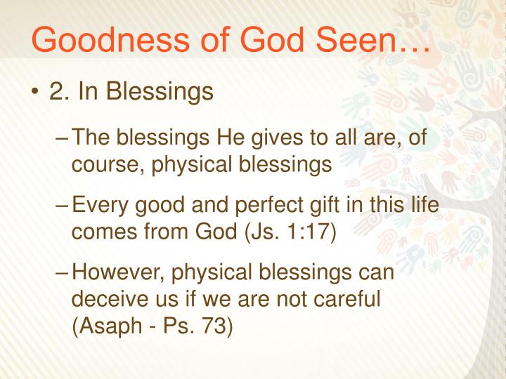 Goodness of God Seen…