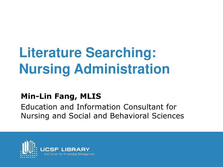 Literature searching nursing administration