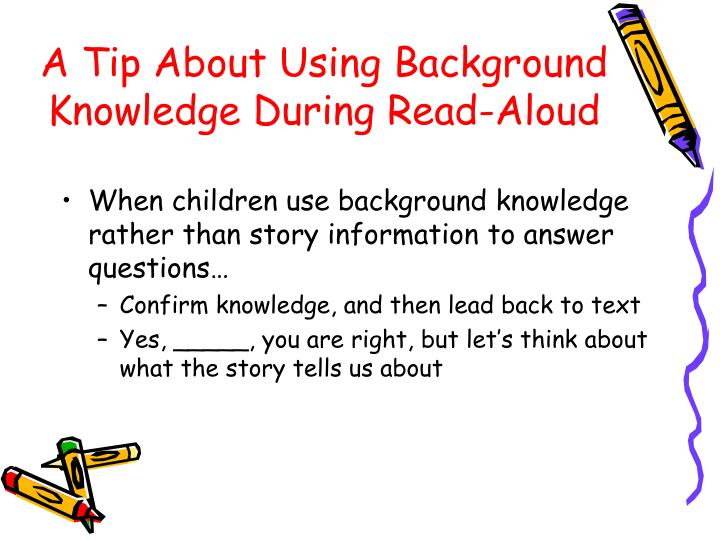 A Tip About Using Background Knowledge During Read-Aloud