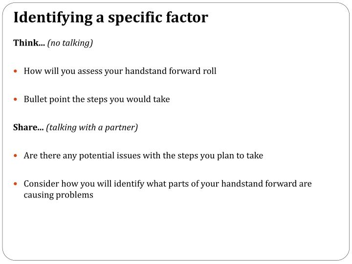 Identifying a specific factor