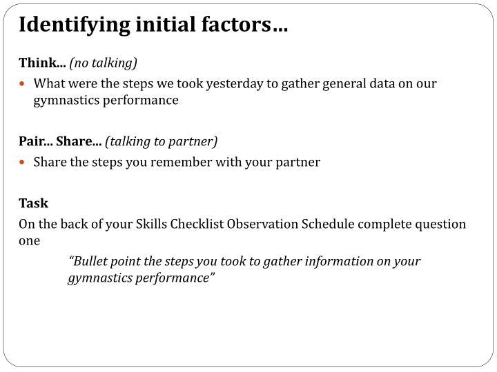 Identifying initial factors…