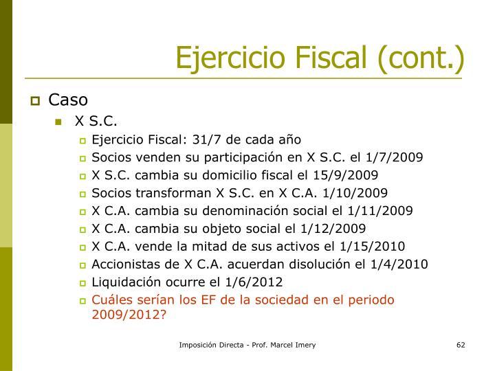 Ejercicio Fiscal (cont.)