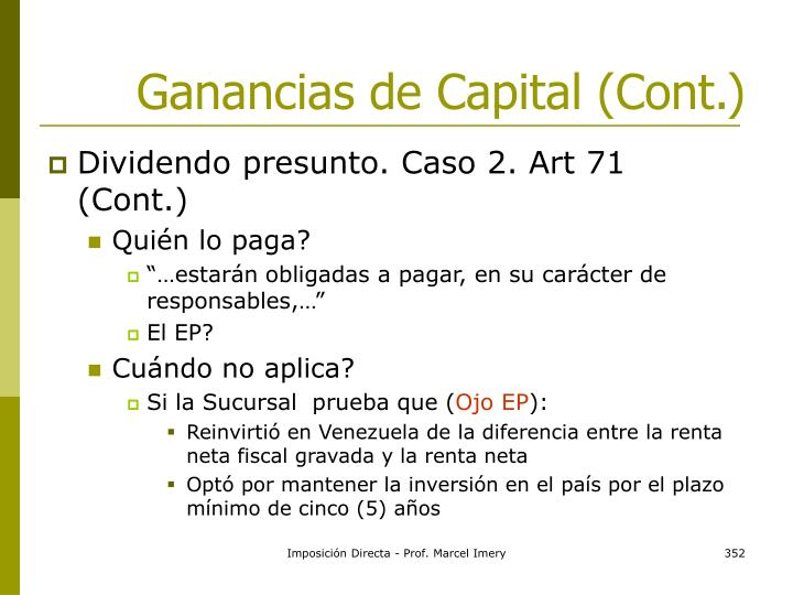 Ganancias de Capital (Cont.)