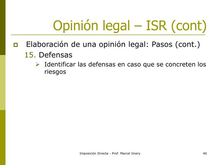 Opinión legal – ISR (cont)