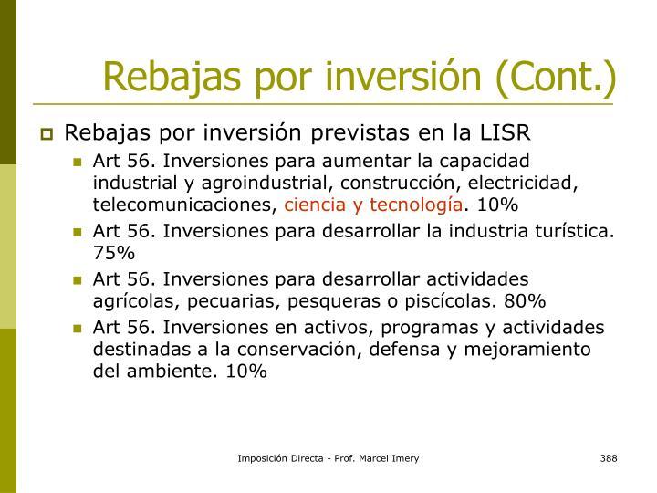 Rebajas por inversión (Cont.)